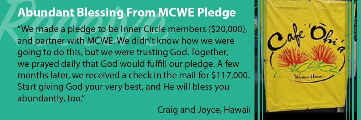 Abundant Blessing Reaped from an MCWE Pledge
